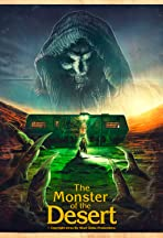 The Monster of the Desert