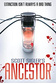 Scott Sigler: Ancestor (2010)