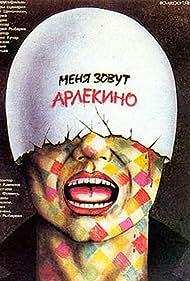 Menya zovut Arlekino (1988)