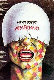 Menya zovut Arlekino Poster