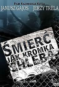Smierc jak kromka chleba (1994)