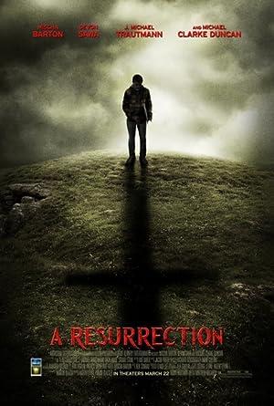 A Resurrection (2013)