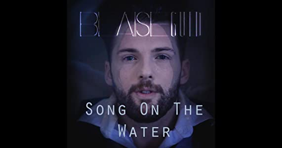Direct movie downloads for psp Blaise Guld: Song on the Water [1080pixel]