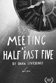 Meeting at Half Past Five Poster