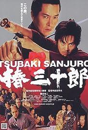 Tsubaki Sanjûrô(2007) Poster - Movie Forum, Cast, Reviews
