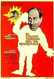 El cálido verano del Sr. Rodríguez Poster