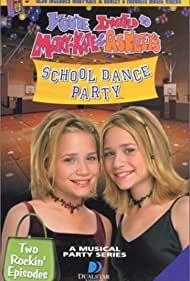 You're Invited to Mary-Kate & Ashley's School Dance Party Poster - Movie Forum, Cast, Reviews