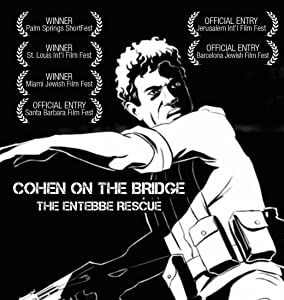 Cohen on the Bridge: Rescue at Entebbe movie in hindi free download