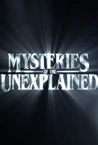 Primary photo for Mysteries of the Unexplained