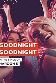 Maroon 5: Goodnight Goodnight Poster