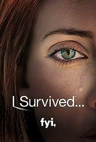 I Survived... (2008)