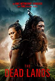 The Dead Lands Poster