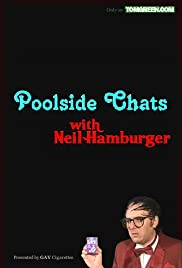 Poolside Chats with Neil Hamburger Poster
