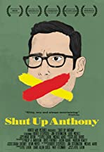 Shut Up Anthony