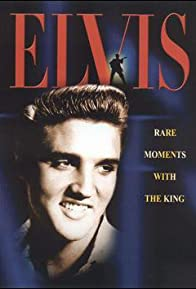 Primary photo for Elvis: Rare Moments with the King