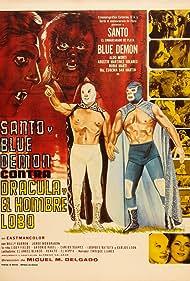 Santo y Blue Demon vs Dracula y el Hombre Lobo (1973) Poster - Movie Forum, Cast, Reviews