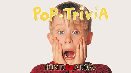 'Home Alone' | Pop Trivia