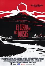 El Cerro de los Dioses Poster