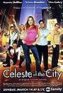Celeste in the City (2004) Poster