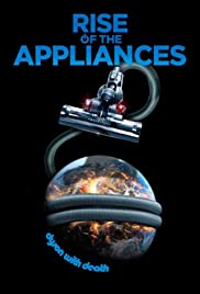 Rise of the Appliances Poster