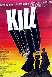 Kill! Kill! Kill! Kill!(1971) Poster - Movie Forum, Cast, Reviews