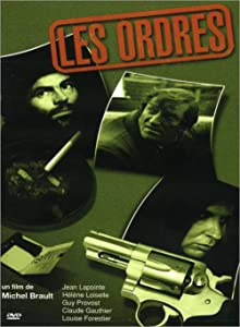 Watch online movie notebook Les ordres by Francis Mankiewicz [hdv]