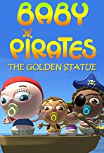 Baby Pirates: The Golden Statue