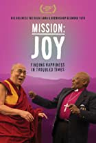 Mission: Joy - Finding Happiness in Troubled Times