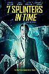 Film Review: '7 Splinters in Time'