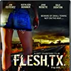 Flesh, TX (2009)