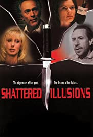 Shattered Illusions Poster