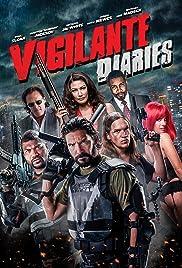 Vigilante Diaries (2016) 720p