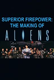 Superior Firepower: The Making of 'Aliens' (2003)