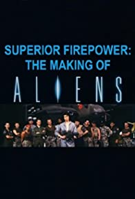 Primary photo for Superior Firepower: The Making of 'Aliens'