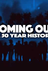 Primary photo for Coming Out: A 50 Year History