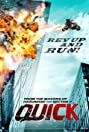 Quick (2011) Poster