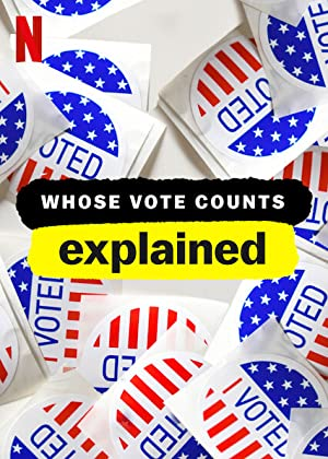 Where to stream Whose Vote Counts, Explained