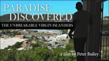Paradise Discovered: The Unbreakable Virgin Islanders (2018)