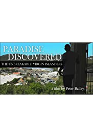 Paradise Discovered: The Unbreakable Virgin Islanders