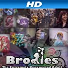 Bronies: The Extremely Unexpected Adult Fans of My Little Pony (2012)