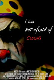 I'm Not Afraid of Clowns Poster