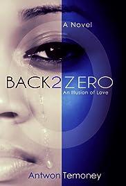 Back 2 Zero (2019) 720p
