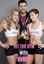 Hit the Gym with RVNFIT