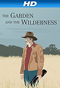 Search watchmovies The Garden and the Wilderness USA [SATRip]