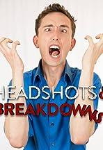 Headshots & Breakdowns