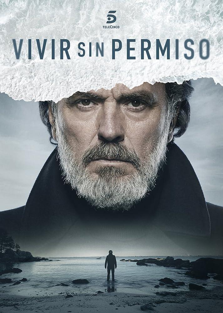 José Coronado in Vivir sin permiso (2018)