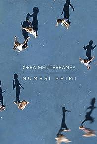 Primary photo for Opra Mediterranea: Numeri Primi