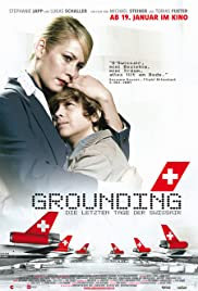 Grounding - The Last Days of Swissair Poster