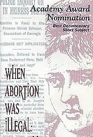 When Abortion Was Illegal: Untold Stories (1992)