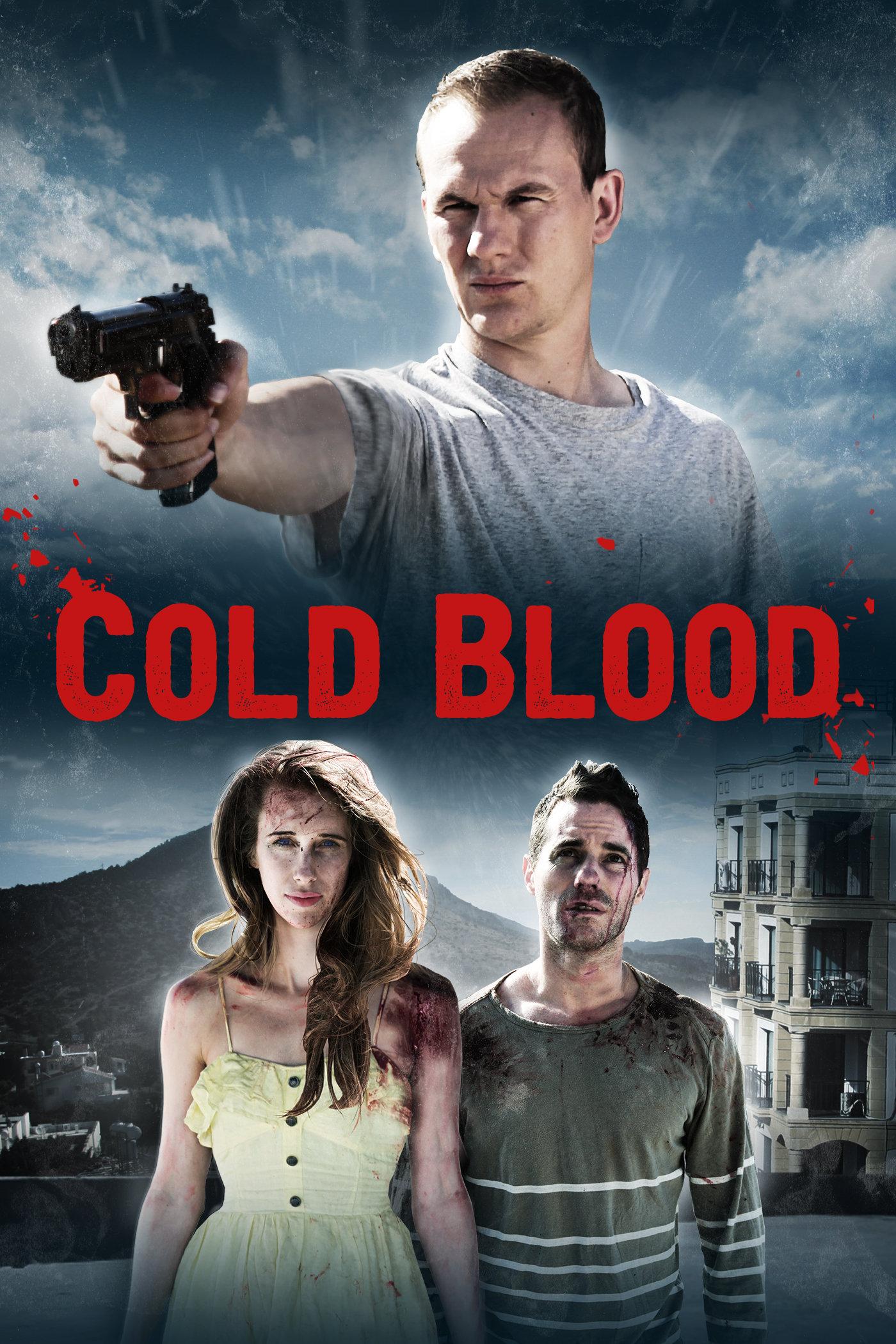 Cold Blood (2012) - IMDb